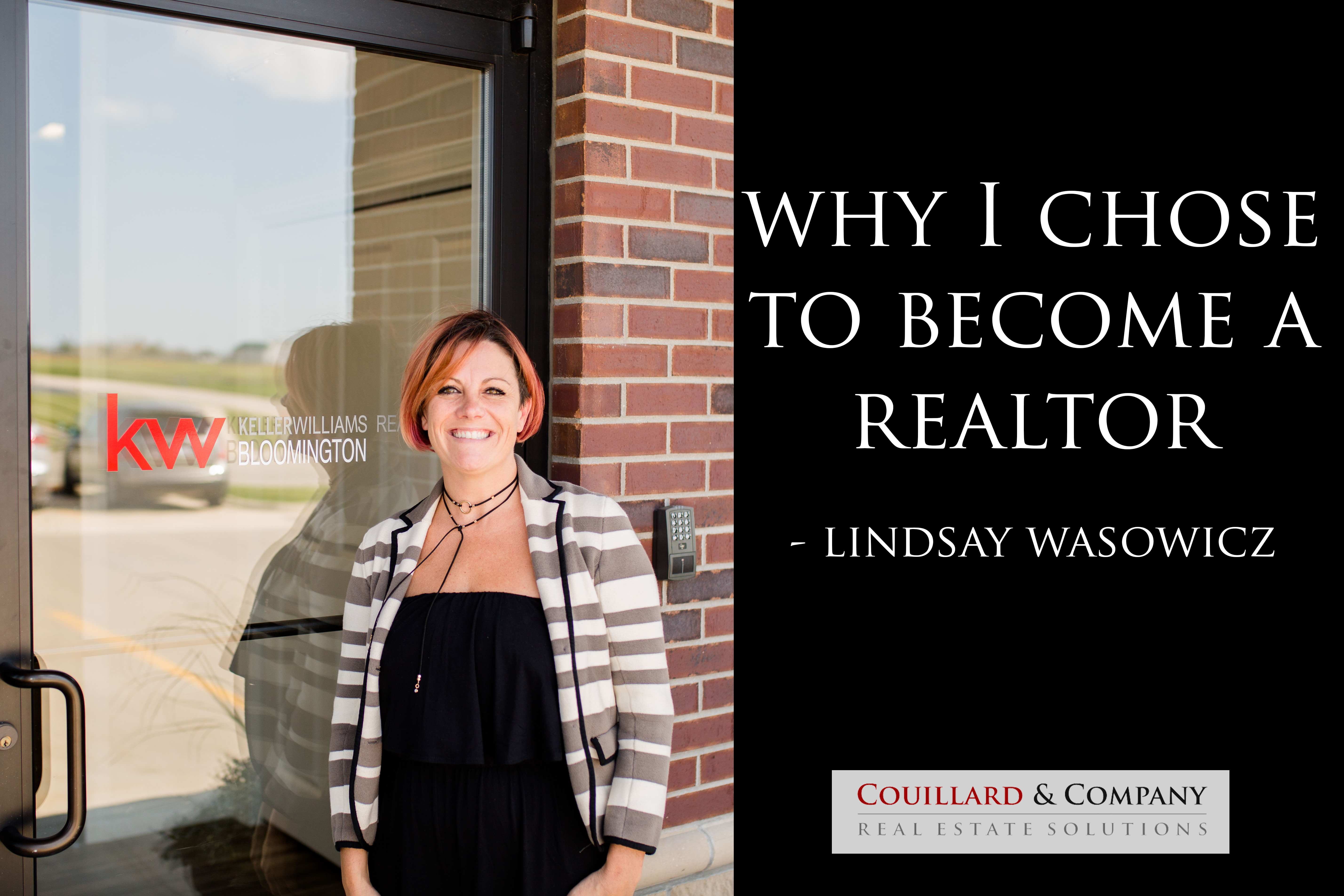 Why I Chose to Become a Realtor